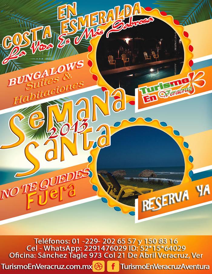En Costa Esmeralda La Vida Es Más Sabrosa En Esta Semana Santa 2013
